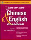 Side by Side Chinese and English Grammar, Liu, Feng-hsi and Farrell, C. Frederick, 0071797068
