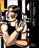 From Millet to Leger : Essays in Social Art History, Herbert, Robert L., 0300097069
