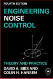 Engineering Noise Control, David Bies and Colin Hansen, 0415487064