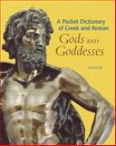 Pocket Dictionary of Greek and Roman Gods and Goddesses, Richard Woff, 0892367067