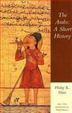 The Arabs, Philip K. Hitti, 0895267063