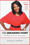 The Breaking Point, Michelle Hannah, 1469777061