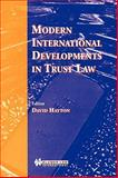 Modern International Developments in Trust Law, Hayton, David J., 9041197060