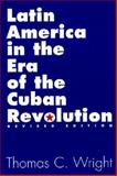 Latin America in the Era of the Cuban Revolution 2nd Edition