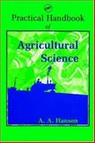 Practical Handbook of Agricultural Science, A. A. Hanson, 0849337062