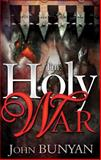 The Holy War, John Bunyan, 0883687062