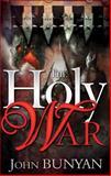 The Holy War, John Bunyan, 0883687062