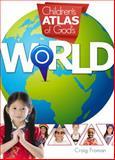 Children's Atlas of God's World, Craig Froman, 0890517061