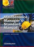 Maintenance Manager's Standard Manual, Thomas A. Westerkamp, 1557017069