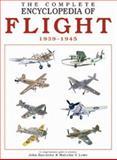 The Complete Encyclopedia of Flight 1939-1945, John Batchelor and Malcolm V. Lowe, 9036617065
