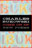 Come on In!, Charles Bukowski, 0060577061