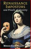 Renaissance Impostors and Proofs of Identity, Eliav-Feldon, Miriam, 0230547060