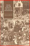 Drama and the Market in the Age of Shakespeare, Bruster, Douglas, 052160706X