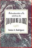 Introduccion a la Mistica de San Juan de la Cruz, Isaias A. Rodriguez and Assoc for Hispanic Theological Education, 0687657067