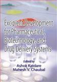 Excipient Development for Pharmaceutical, Biotechnology, and Drug Delivery Systems, , 0849327067