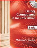 Using Computers in the Law Office - Basic, Cornick, Matthew S., 1439057060