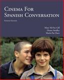 Cinema for Spanish Conversation, Mary McVey Gill and Deana M. Smalley, 1585107069