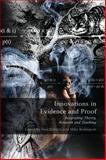 Innovations in Evidence and Proof : Integrating Theory, Research and Teaching, , 1841137065