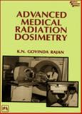 Advanced Medical Radiation Dosimetry, Rajan, K. N. Govinda, 8120307062