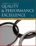 Quality and Performance Excellence, Evans, James R., 0324827067