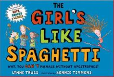 The Girl's Like Spaghetti, Lynne Truss, 0399247068