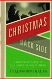 Christmas from the Backside, J. Ellsworth Kalas, 0687027063