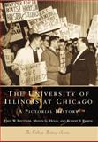 The University of Illinois at Chicago, Fred W. Beuttler and Melvin G. Holli, 0738507067
