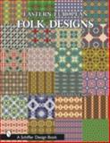 Eastern European Folk Designs, John Gabrian Marinescu, 0764317067