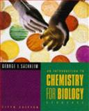 Introduction to Chemistry for Biology Students, Sackheim, George I., 0805377069