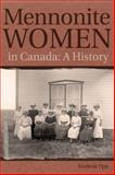 Mennonite Women in Canada, Marlene Epp, 0887557066
