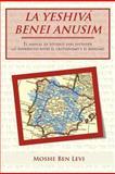 La YeshivÁ Benei Anusim, Moshe Ben Levi, 1463327064