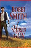 Hired Gun, Bobbi Smith, 1477807063