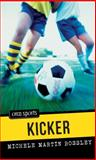 Kicker, Michele Martin Bossley, 1551437066