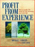Profit from Experience, Michael J. O'Brien and Larry Shook, 1885167067