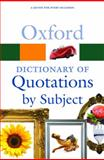 Oxford Dictionary of Quotations by Subject, Susan Ratcliffe, 0199567069