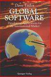 Global Software : Developing Applications for the International Market, Taylor, D., 0387977066