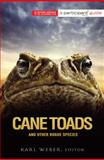 Cane Toads and Other Rogue Species, , 158648706X
