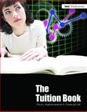 The Tuition Book : Theory, Implementation and Financial Aid, Independent School Management, 1883627060
