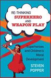 Rethinking Superhero and Weapon Play, Popper, 0335247067