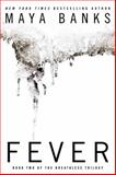 Fever, Maya Banks, 0425267067