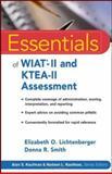 Essentials of WIAT-II and KTEA-II Assessment 9780471707066