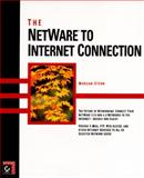 NetWare to Internet Connection, Stern, Morgan, 0782117066