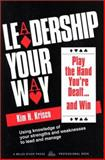 Leadership Your Way, Kim H. Krisco, 0917917065