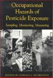 Occupational Hazards of Pesticide Exposure 9781560327066