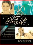 40 Days to Your Best Life for Nurses, David C Cook, 156292706X