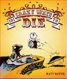 101 Crazy Ways to Die, Matt Roper, 0143007068