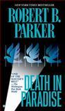 Death in Paradise, Robert B. Parker, 0425187063