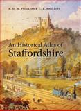 An Historical Atlas of Staffordshire, , 0719077060