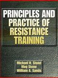 Principles and Practice of Resistance Training, Stone, Michael and Sands, William A., 0880117060
