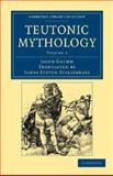 Teutonic Mythology, Grimm, Jacob, 1108047068